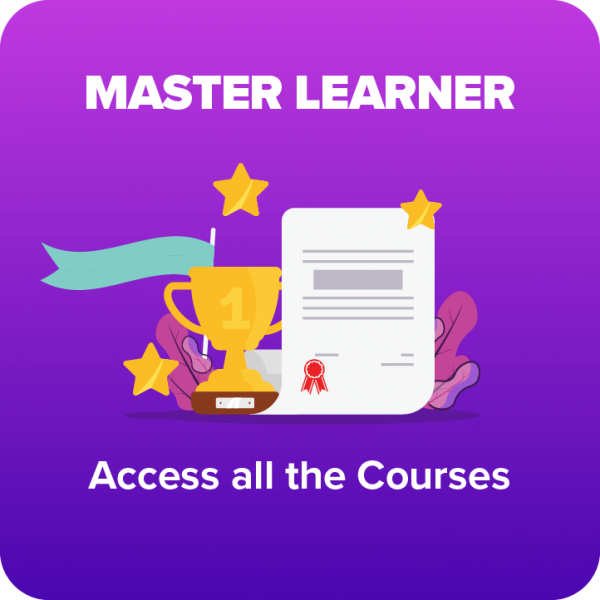 Master Learner - Access to all the Courses